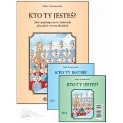 KTO TY JESTEŚ? – Zbiór patriotycznych i ludowych piosenek i wierszy dla dzieci (książka + 2 płyty CD)