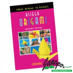 Księga origami. Każde dziecko to potrafi